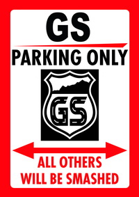 BEEMER GS The Ultimate Store For Each BMW GS Riders And Enthusiasts - Bmw parking only signs